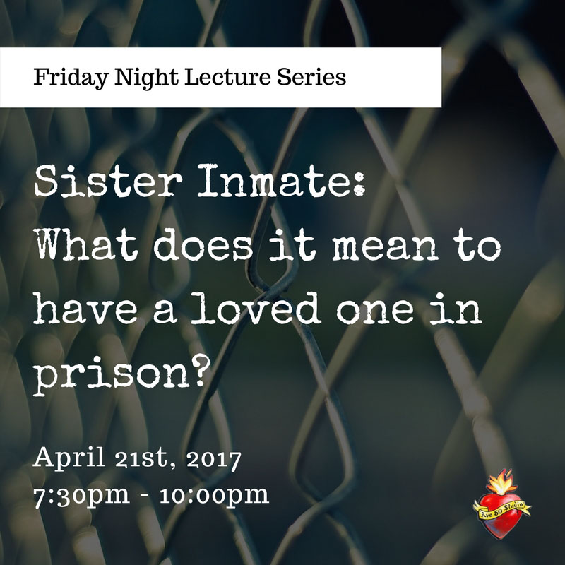 FridayNightLectureSeries-SisterInmate