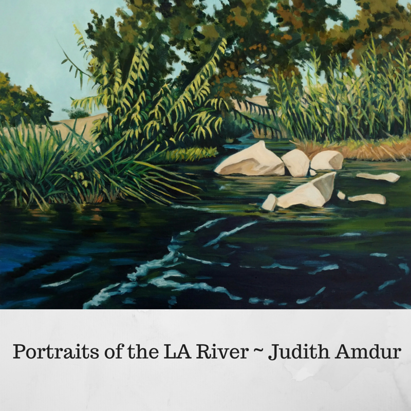Portraits of the LA River - Judith Amdur email